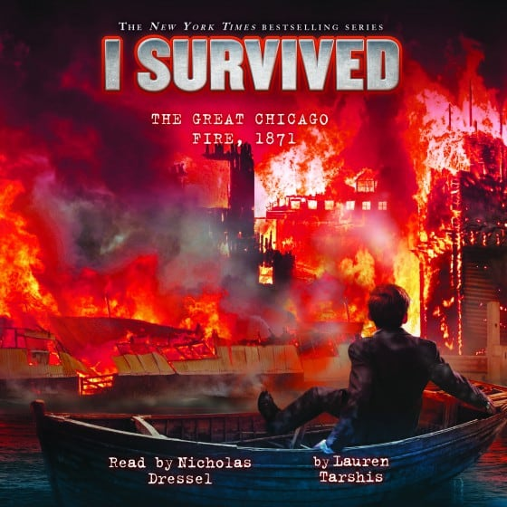 I Survived the Great Chicago Fire, 1871 (Book #11)