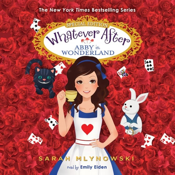 Whatever After #11: Abby in Wonderland
