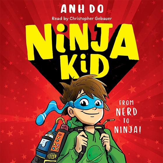 Ninja Kid, Book #1: From Nerd to Ninja!