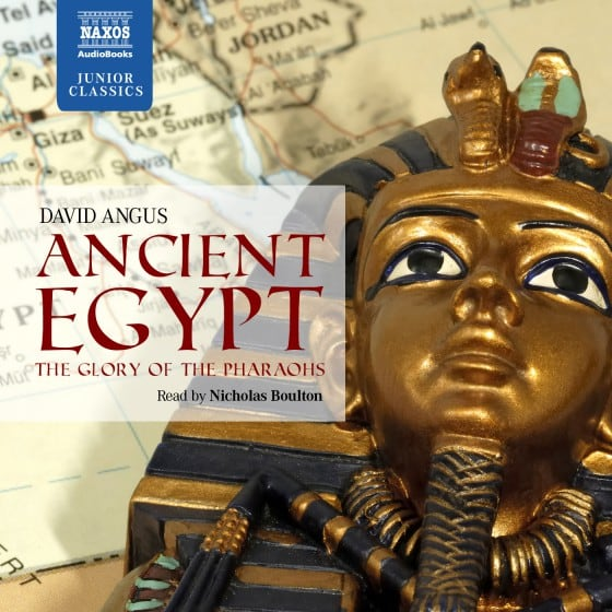 Ancient Egypt The Glory of the Pharaohs