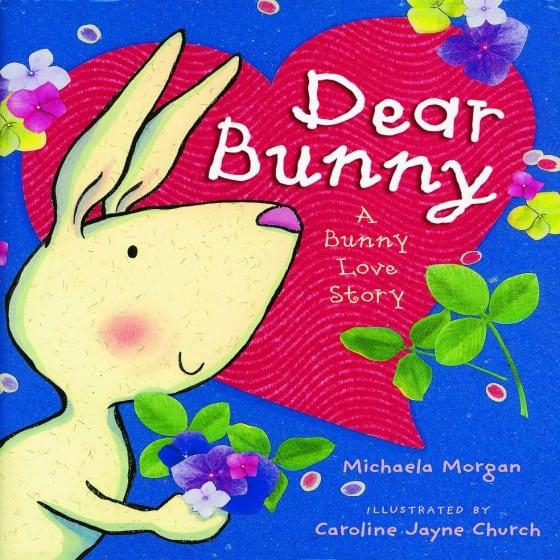 Dear Bunny: A Bunny Love Story