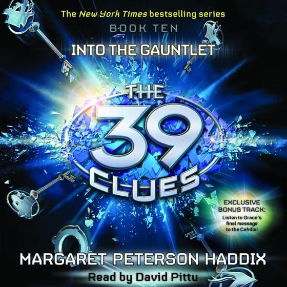 The 39 Clues (Book Ten): Into the Gauntlent
