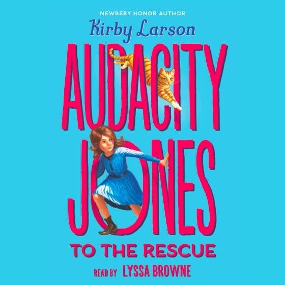 Audacity Jones to the Rescue #1