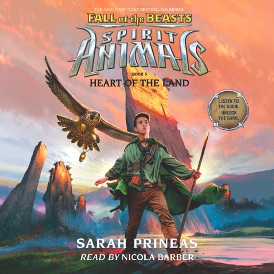 Spirit Animals: Fall of the Beasts Book 5: Heart of the Land